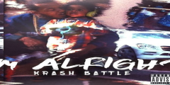 Krash Battle – Im Alright EP [Free Mixtape Download Inside]